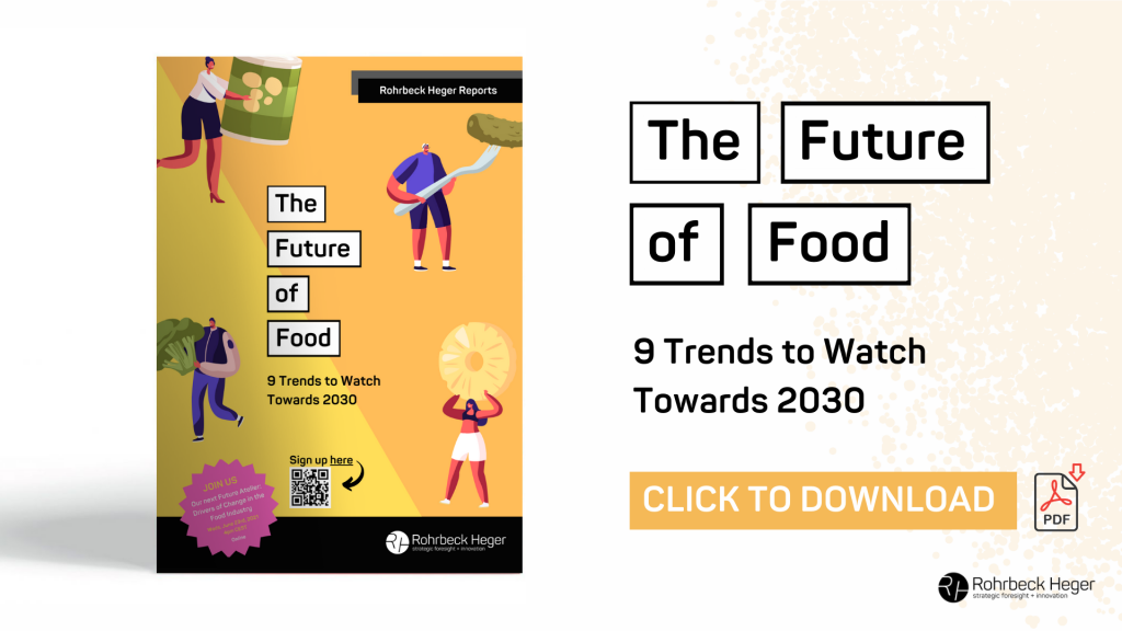 Rohrbeck Heger Trend Report: The Future of Food