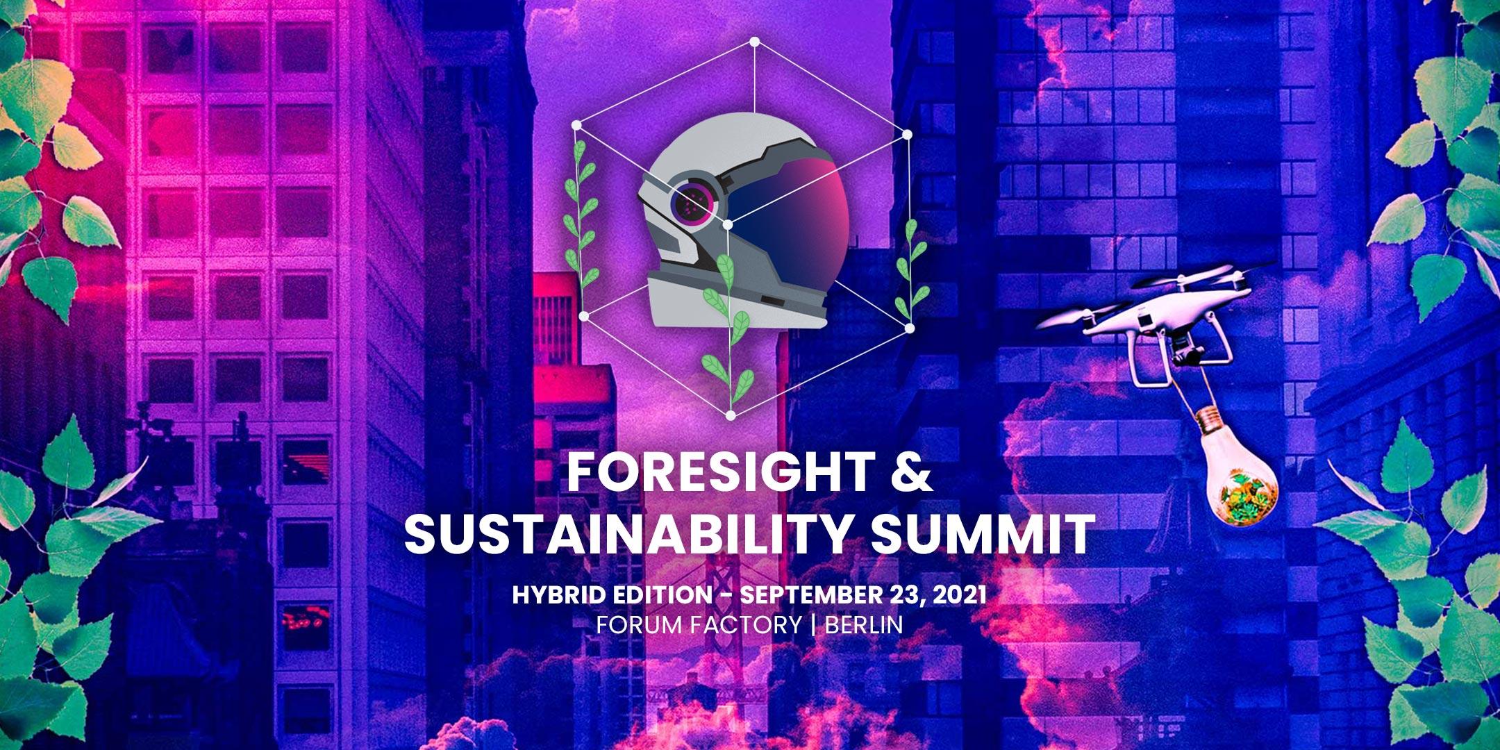 2021 Foresight & Sustainability Summit